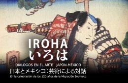 Iroha. Diálogos en el arte Japón-México