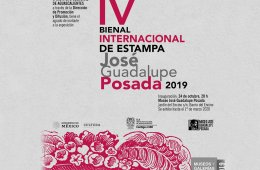 4th José Guadalupe Posada International Biennial of Grap...
