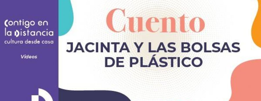 Cuento: Jacinta y las bolsas de plástico