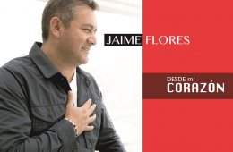 Jaime Flores. From My Heart
