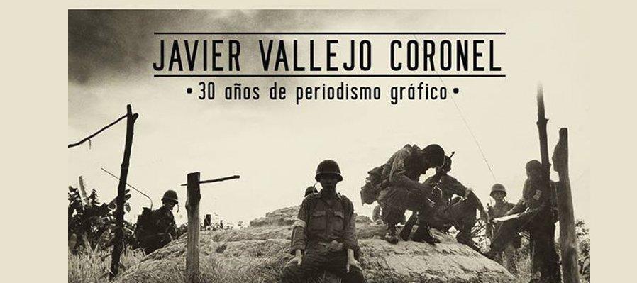 Javier Vallejo Coronel 30 años de periodismo gráfico