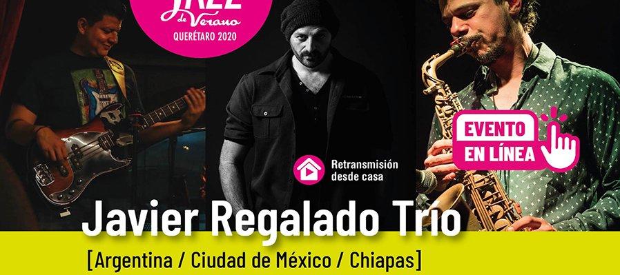 Javier Regalado Trio