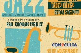 Sancocho de Jazz: encontrando el groove entre el jazz y l...