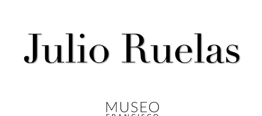 Julio Ruelas. Un artista entre dos siglos
