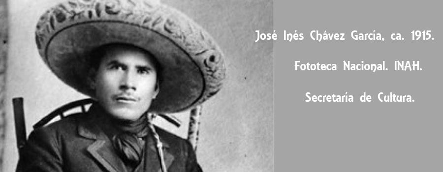 November 13, 1918: Rebel José Inés Chávez García Dies