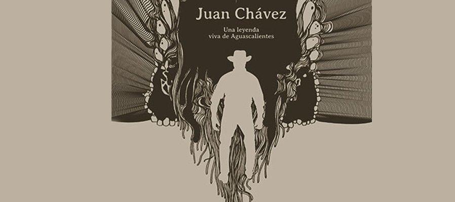 Juan Chávez, una leyenda viva de Aguascalientes