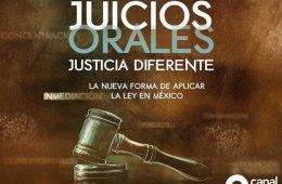 Juicios Orales, justicia diferente