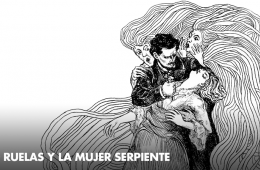 Julio Ruelas and the Serpent Woman