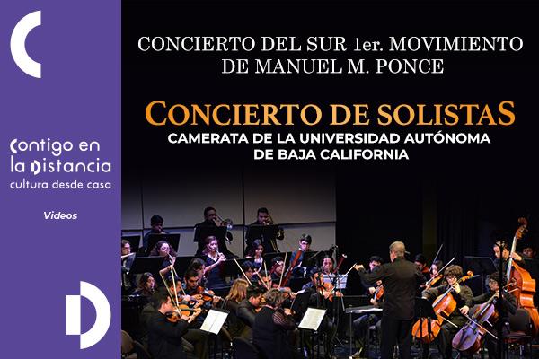 La Camerata de la UABC. Concierto del Sur 1er. movimiento de Manuel M. Ponce