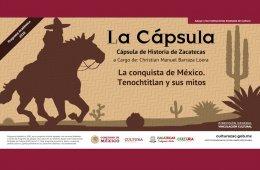 Cápsulas Historia De Zacatecas: La conquista de México ...