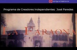 Programa de Creadores Independientes: José Paredes, un c...