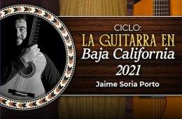 La Guitarra en Baja California 2021: La guitarra a travé...
