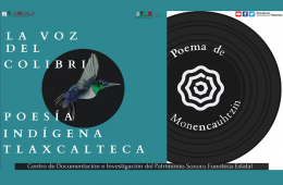 La voz del colibrí. Poema de Monencauhtzin