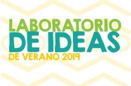 LABORATORIO DE IDEAS DE VERANO