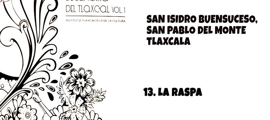 Memoria Sonora de Tlaxcala: La Raspa
