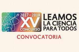XV Concurso Leamos La Ciencia para Todos 2017-2018