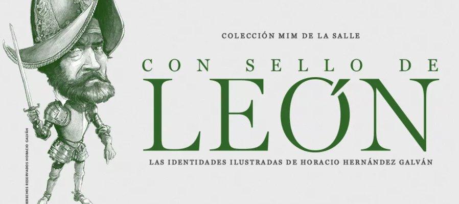 Con sello de León. Las identidades ilustradas de Horacio Galván