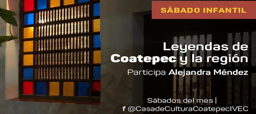 Sábado infantil: Leyendas de Coatepec y la región
