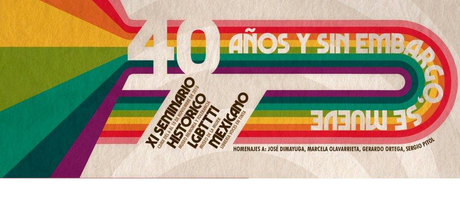 XI Seminario histórico LGBTTTI mexicano