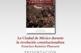 La Ciudad de México durante la revolución constituciona...