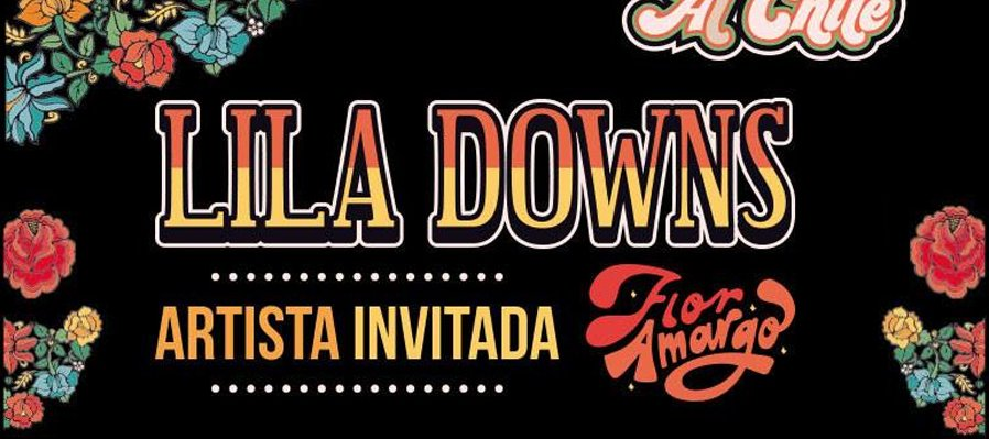 Al Chile con Lila Downs