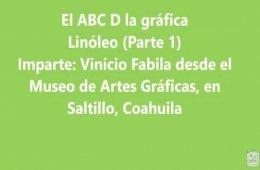 El ABC D la gráfica. Linóleo Parte IEl ABC D la gráfic...