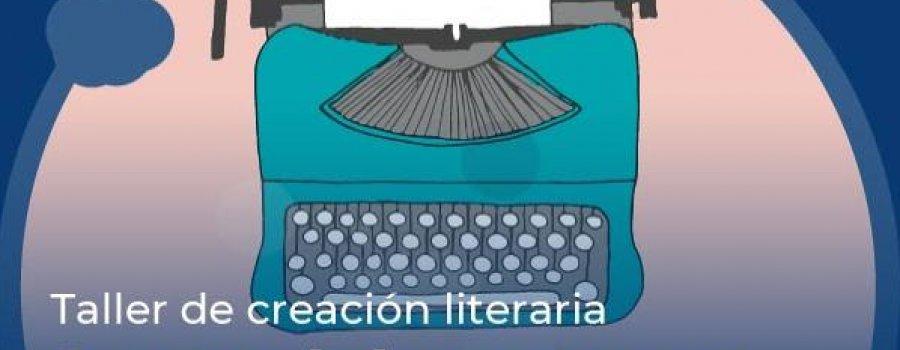 Taller de creación literaria Cuentos de la cuarentena 2. Los espacios evocan recuerdos