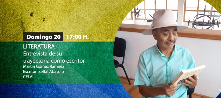 Entrevista al escritor tseltal Martín Gómez Ramírez