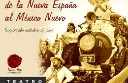 Llegó el momento... de la Nueva España al México Nuevo
