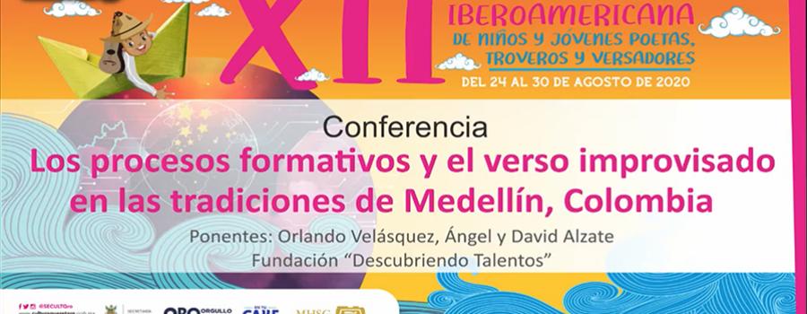 Los procesos formativos y el verso improvisado en las tradiciones de Medellín, Colombia