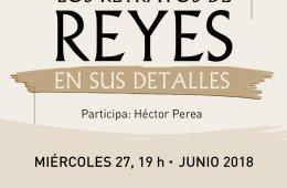 Los retratos de Reyes en sus detalles