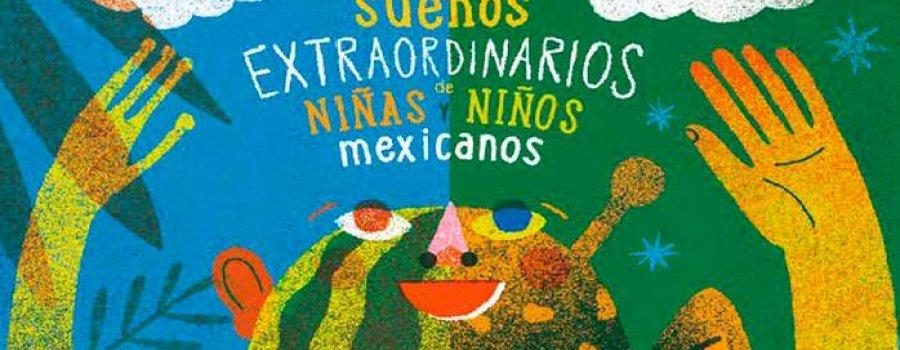 Luna Sandía. Treinta sueños extraordinarios de niñas y niños mexicanos