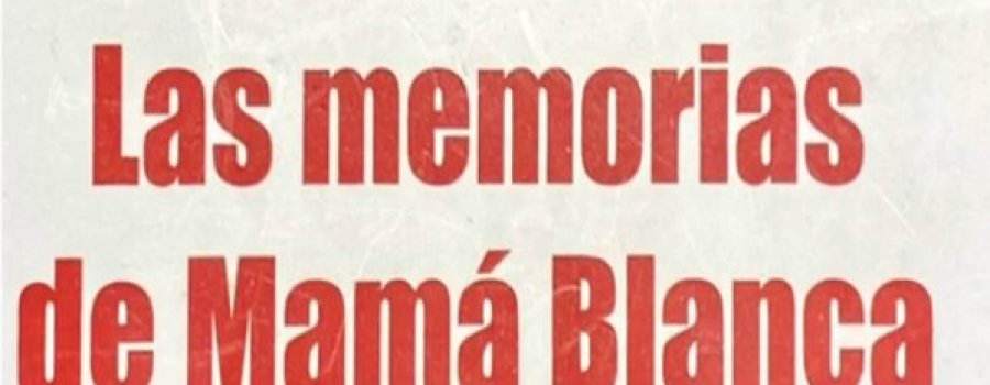 Memorias de mamá blanca, novela de Teresa de la Parra