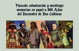 Tlaxcala, Colonización y Mestizaje