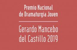 Premio Nacional de Dramaturgia Joven Gerardo Mancebo Del ...