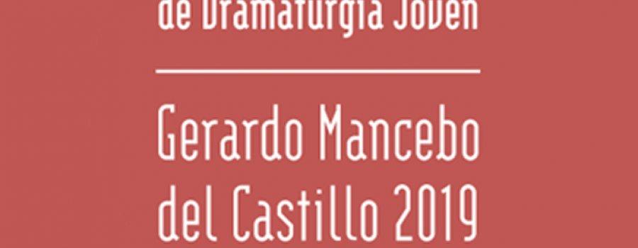 Premio Nacional de Dramaturgia Joven Gerardo Mancebo Del Castillo 2019