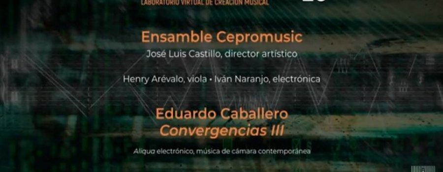 Convergencias III con Eduardo Caballero