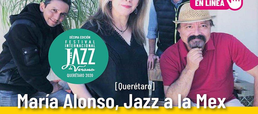 María Alonso, Jazz a la Mex