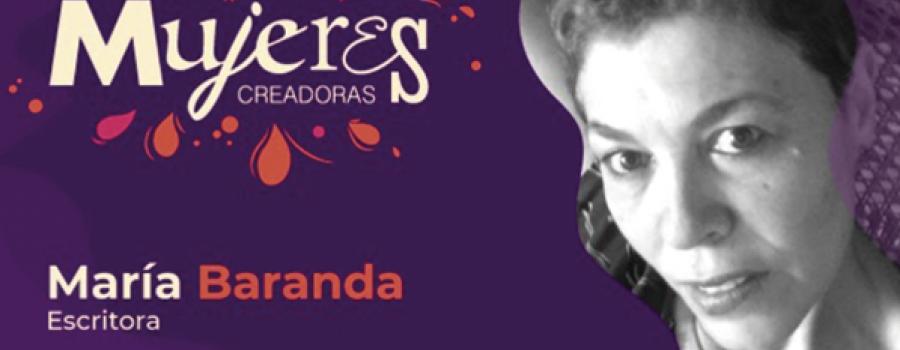 María Baranda / Escritora