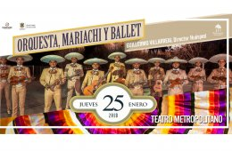 Orchestra, Mariachi and Ballet