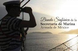 Banda Sinfónica de la Secretaría de Marina Armada De M�...
