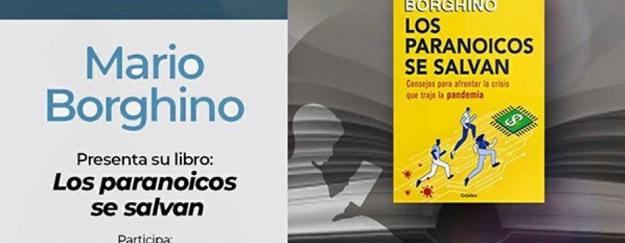 Conversando con… Mario Borghino sobre su libro: Los paranoicos se salvan