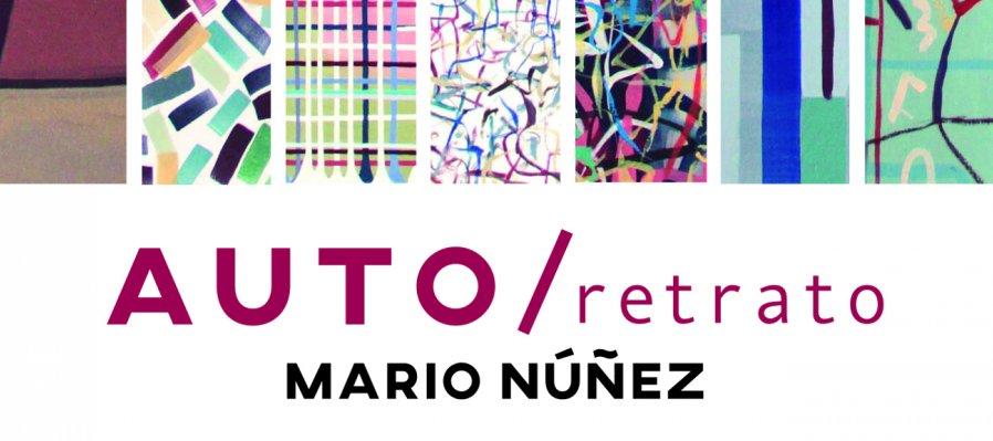 Auto/re-trato. Exposición de Mario Núñez