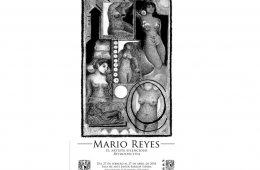 Mario Reyes, el artista silencioso. Retrospectiva