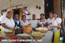 Maru Toledo y las mujeres del maíz