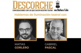 Hablemos de iluminación teatral con Matías Gorlero y Ga...