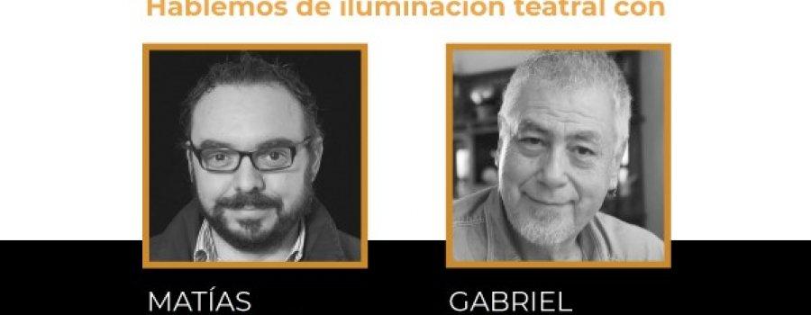 Hablemos de iluminación teatral con Matías Gorlero y Gabriel Pascal