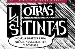 1.a Convocatoria Las otras tintas. Novela gráfica para n...