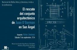 El rescate del conjunto arquitectónico de Juan O´Gorman...