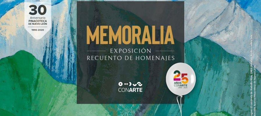 Memoralia. Homenajes en la Pinacoteca de Nuevo León 2007-2020